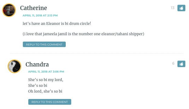 let's have an Eleanor is bi drum circle! (i love that jameela jamil is the number one eleanor/tahani shipper)