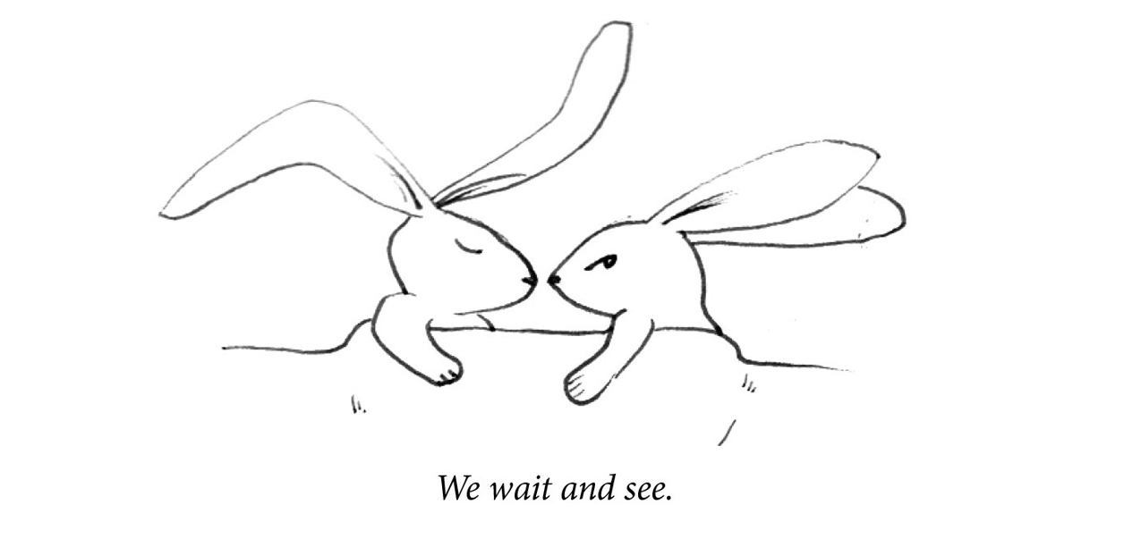 "Image description: Two rabbits lie in bed. One is asleep with relaxed ears. The second is awake and looking tense. Caption: ""We wait and see."""