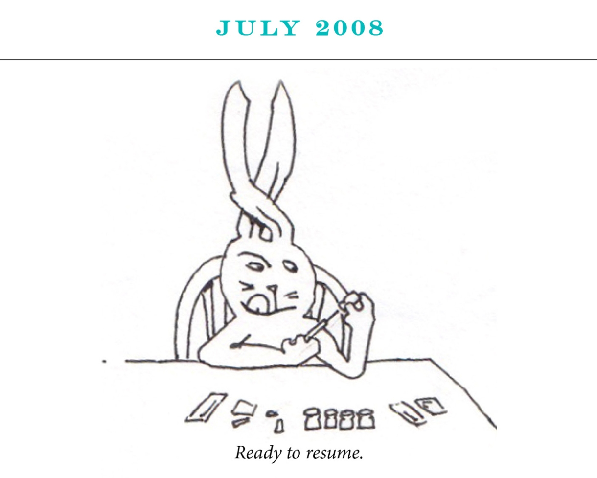 """July 2008 Image description: A rabbit prepares a syringe with her tongue out in concentration and her ears crossed for luck. Caption: """"Ready to resume,"""""""