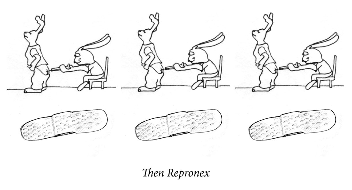 """Image description: A happy rabbit gives the other rabbit a shot in the ass. The same image repeats three times. Below is a line of three large bandaids. Caption: """"Then repronex."""""""