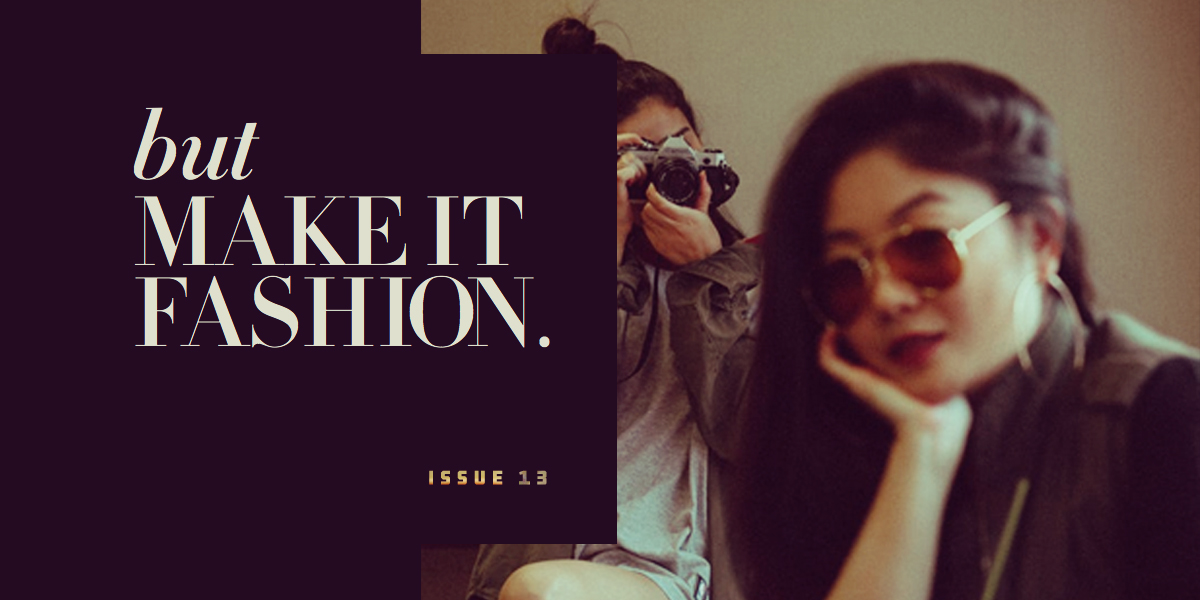 Call for Submissions: But Make It Fashion