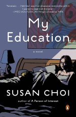 """Books with lesbian sex: Cover art of Susan Choi's """"My Education,"""""""