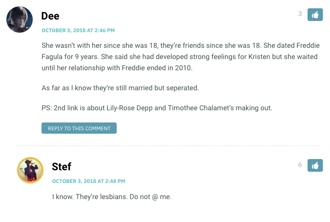 PS: 2nd link is about Lily-Rose Depp and Timothee Chalamet's making out. / Stef: I know. They're lesbians. Don't @ me.