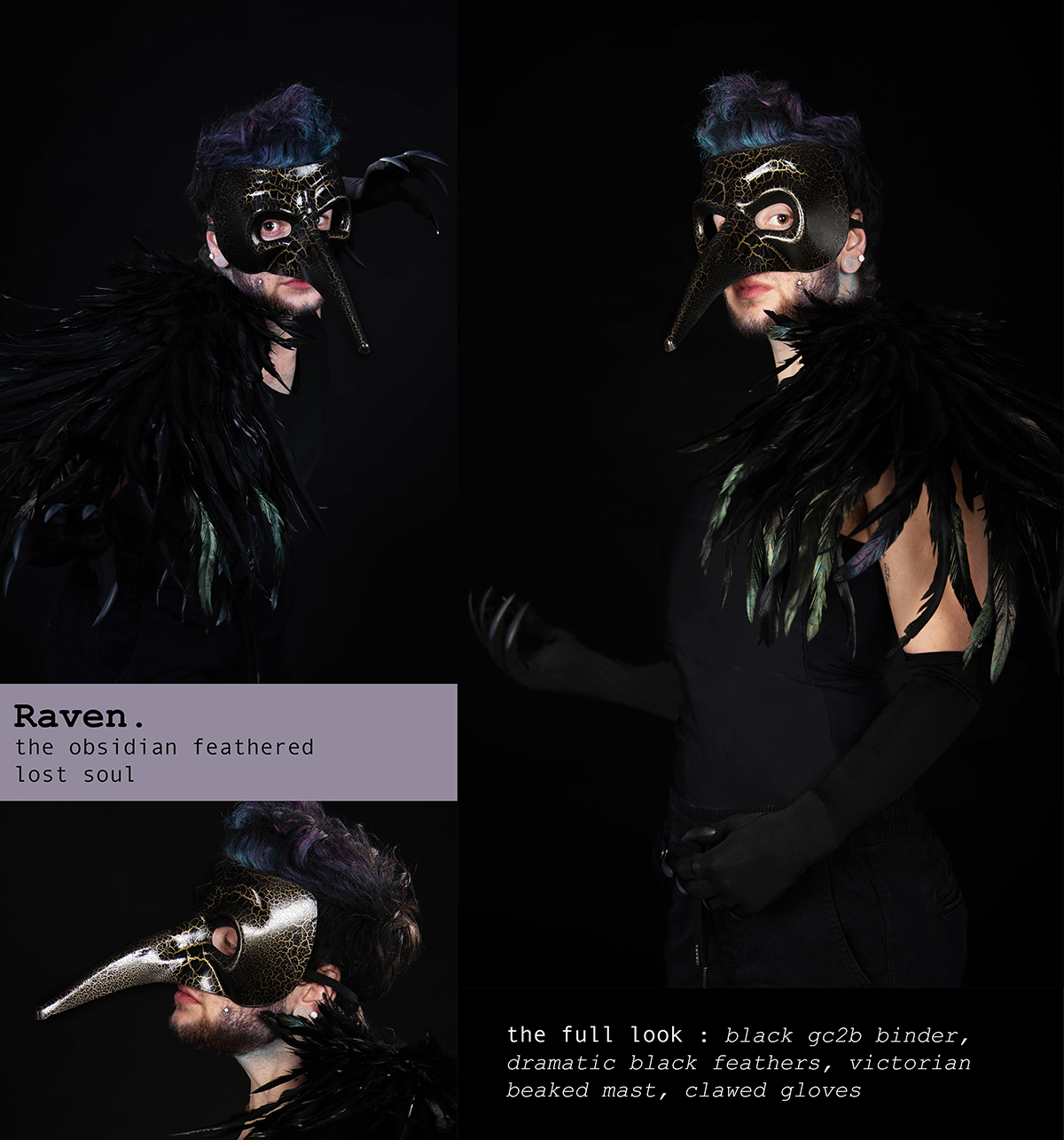 Raven. the obsidian feathered lost soul. the full look: Black gc2b Binder, Dramatic Black Feathers, Victorian Beaked Mast, Clawed Gloves
