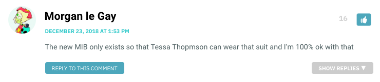 The new MIB only exists so that Tessa Thopmson can wear that suit and I'm 100% ok with that