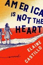 """Cover art of Elaine Castillo's """"America is Not the Heart"""""""