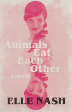"""Cover of Ellie Nash's """"Animals Eat Each Other"""""""