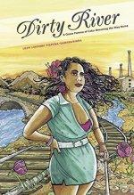 "Cover art of Leah Lakshimi Piepzna-Samarsinha's ""Dirty River"""