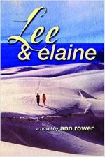 """Cover Arto of Ann Rower's """"Lee and Elaine"""""""