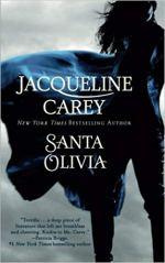 "Books with lesbian sex: Cover art of Jacqueline Carey's ""Santa Olivia,"""