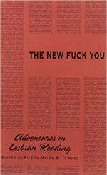 """Cover art of """"The New Fuck You"""" edited by Eileen Myles and Liz Kotz"""