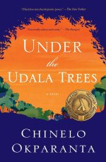 """Books with lesbian sex: Cover art of Chinelo Okparanta's """"Under the Udala Trees,"""""""