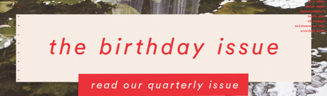 the birthday issue - read our quarterly issue