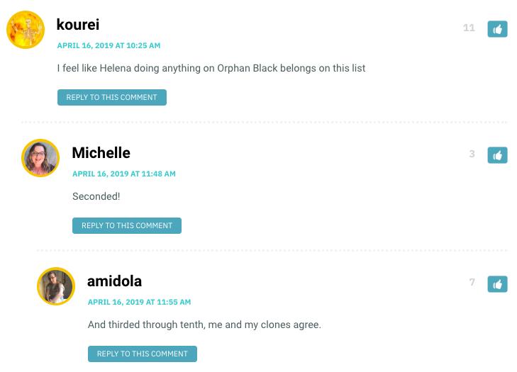 I feel like Helena doing anything on Orphan Black belongs on this list