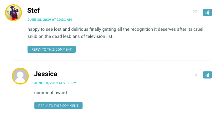 happy to see lost and delirious finally getting all the recognition it deserves after its cruel snub on the dead lesbians of television list.