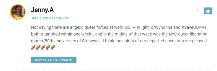 Not saying there are angelic queer forces at work, BUT– #FightForWynonna and #SaveODAAT both triumphed within one week… and in the middle of that week was the NYC queer liberation march/50th anniversary of Stonewall. I think the spirits of our departed ancestors are pleased. 🌈🌈🌈🌈🌈