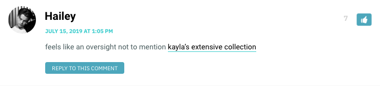 feels like an oversight not to mention kayla's extensive collection