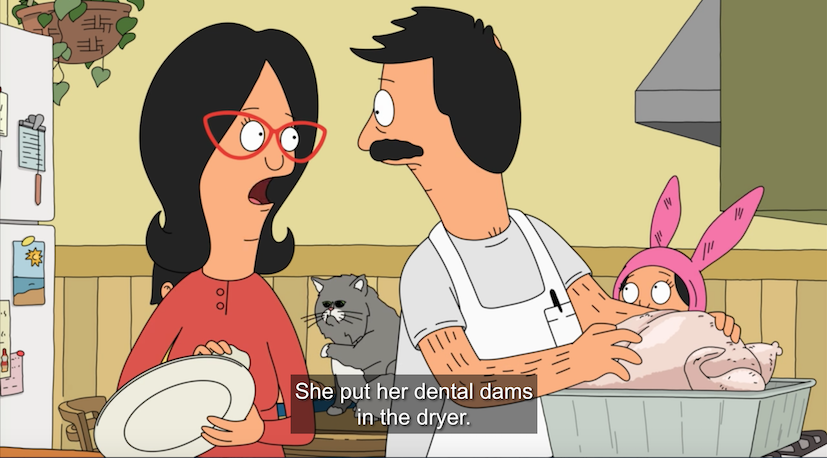 "Linda tells Bob ""She put her dental dams in the dryer."""