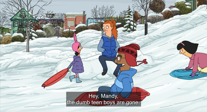 Louise to Mandy: Hey, Mandy, the dumb teen boys are gone.