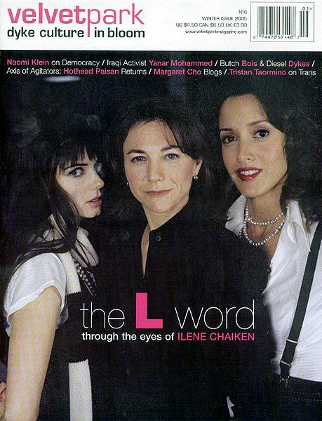 "A cover of the magazine ""Velvet Park"" featuring the cast of The L Word. In order from left to right, Jenny, the creator Ilene Chaiken, and Bette stare knowingly at the camera."
