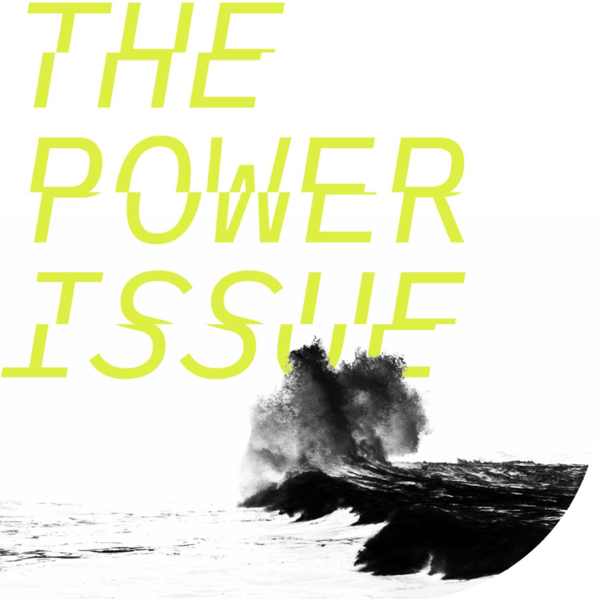 the power issue [img: crashing wave]