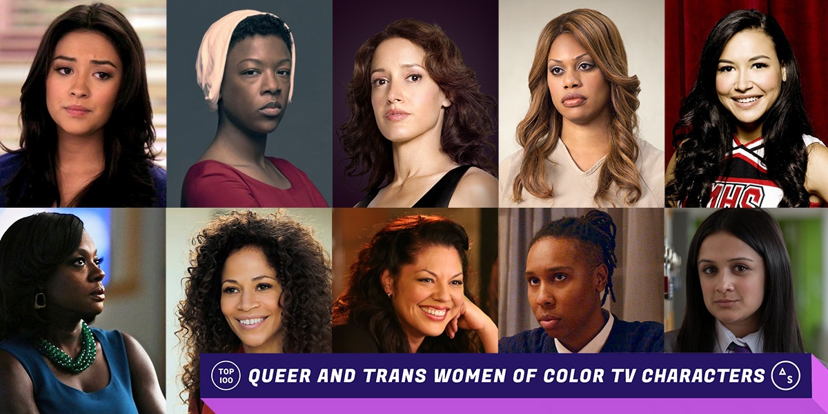 The Top 100 Queer and Trans Women of Color Television Characters in TV History