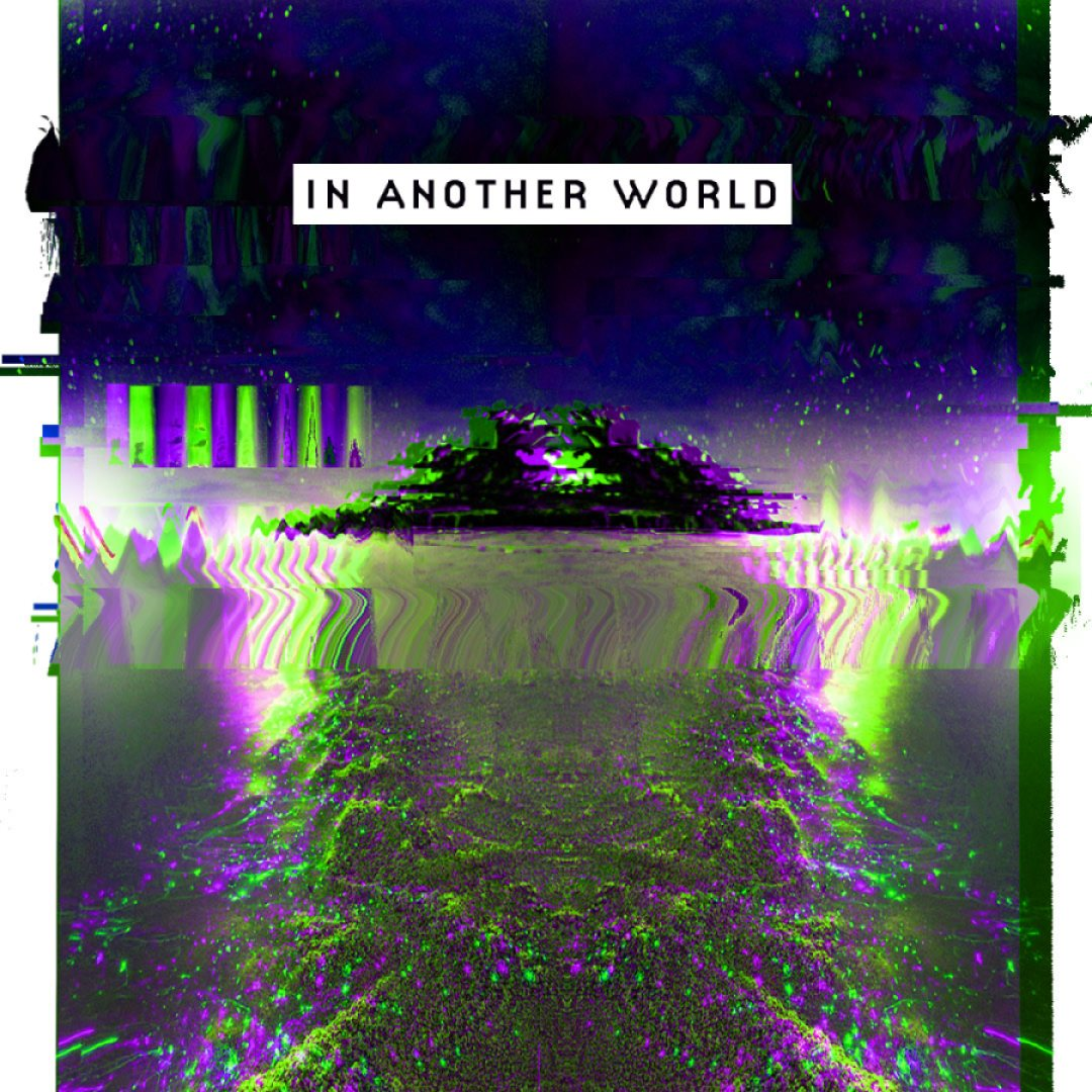 In A World [Graphic is an ethereal, glitchy island that looks like some alien planet.]