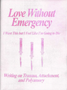 Love Without Emergency by Clementine Morrigan