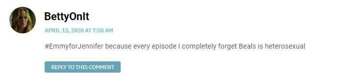 #EmmyforJennifer because every episode I completely forget Beals is heterosexual