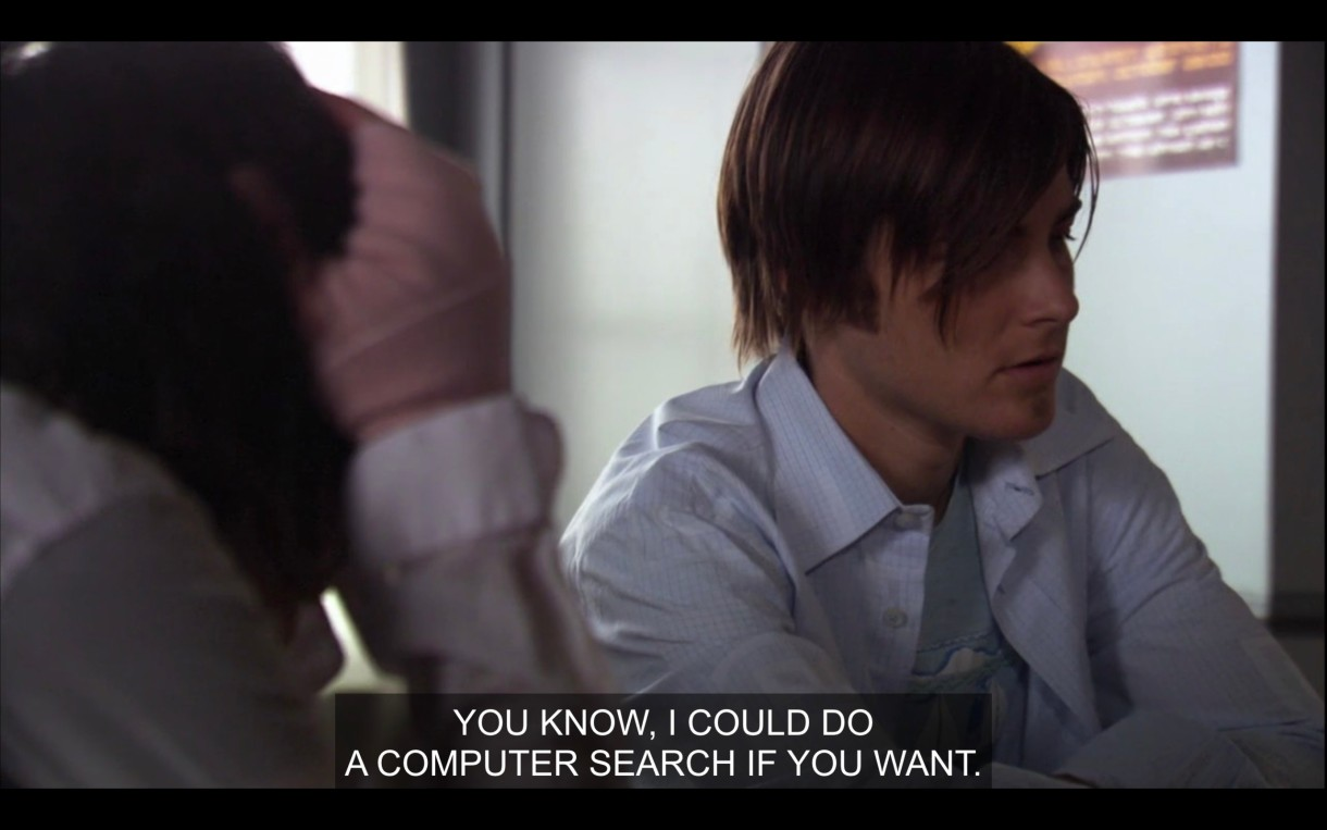 """Max, wearing an opened blue button-up, saying, """"You know, I could do a computer search if you want."""""""
