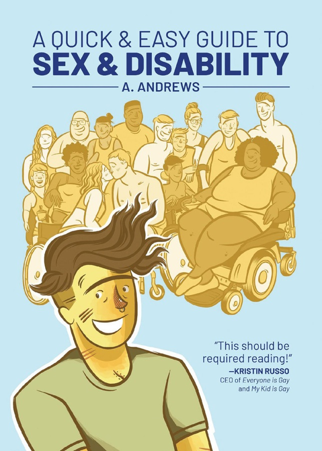 "An image of the cover of A. Andrews' ""A Quick and Easy Guide to Sex & Disability"""
