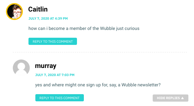 how can i become a member of the Wubble just curious