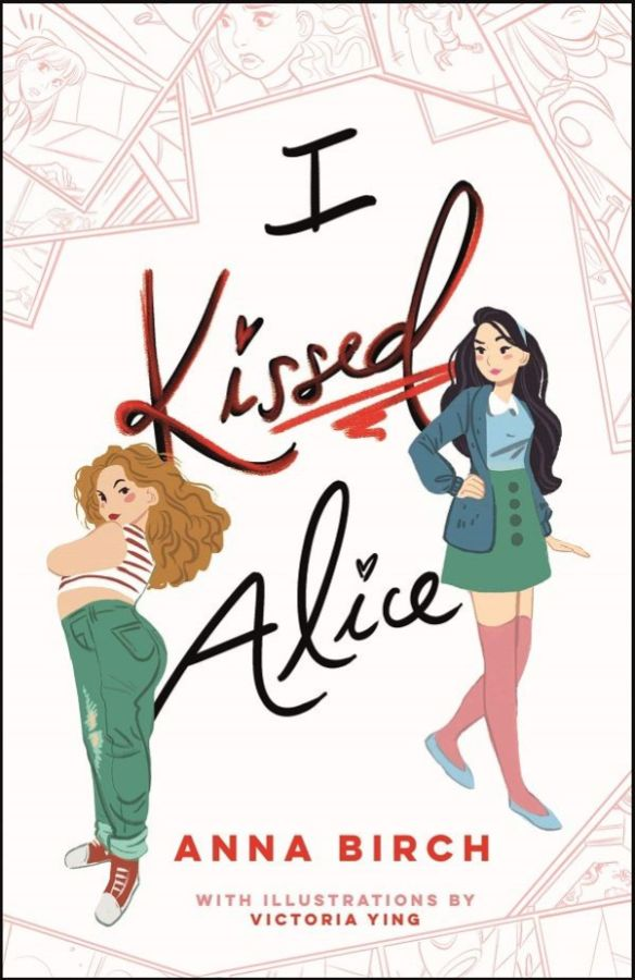 "The ""I Kissed Alice"" cover has small hearts that dot all the I's and two girls, one in a stripped crop top and curly blonde hair, another in a green skirt and pink knee socks with long straight brown hair."