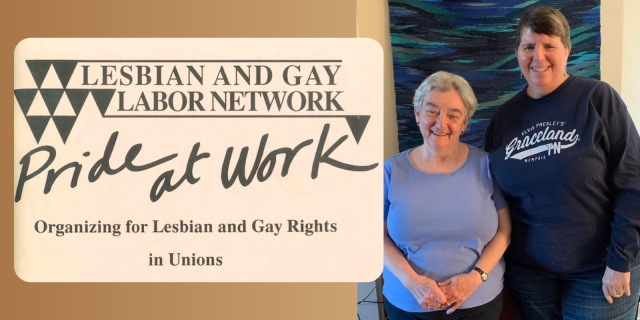 Miriam Frank and Desma Holcomb pose together in their NYC apartment, and the cover of Pride At Work, the 100 page union organizing pamphlet they wrote together, is featured next to them