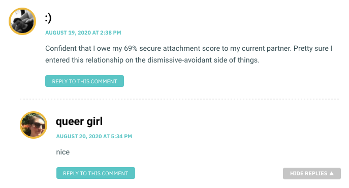 Confident that I owe my 69% secure attachment score to my current partner. Pretty sure I entered this relationship on the dismissive-avoidant side of things.
