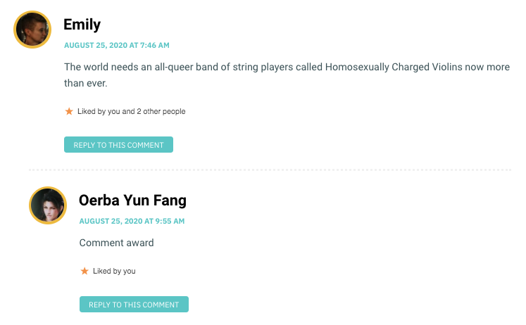 The world needs an all-queer band of string players called Homosexually Charged Violins now more than ever.
