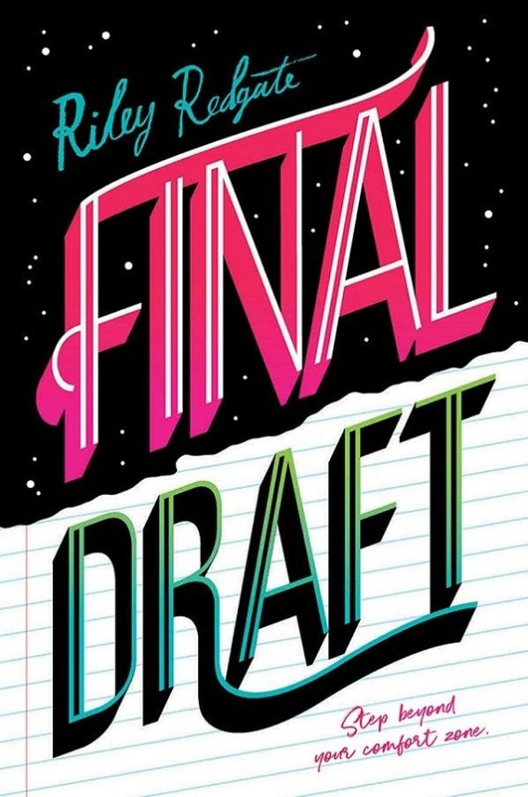 "The ""Final Draft"" cover has the word ""Final"" in bright pink font like a neon sign lighting up the star sky, while ""Draft"" is in turquoise and green, written across plain notebook paper."
