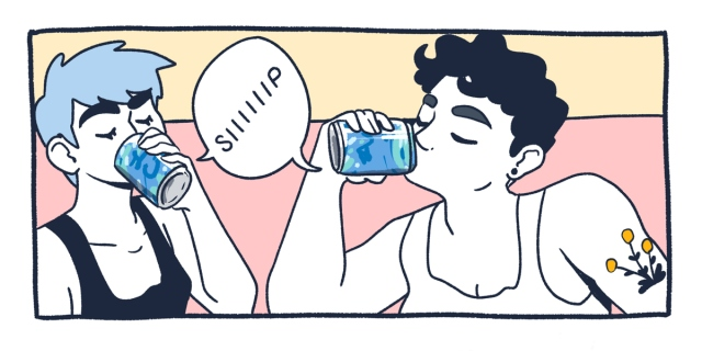 A single drawn panel of two queers drinking an ice cold can of seltzer water. They both have short hair cuts and are wearing tank tops — one of them has their hair dyed blue. They are in front of a pink and cream background.