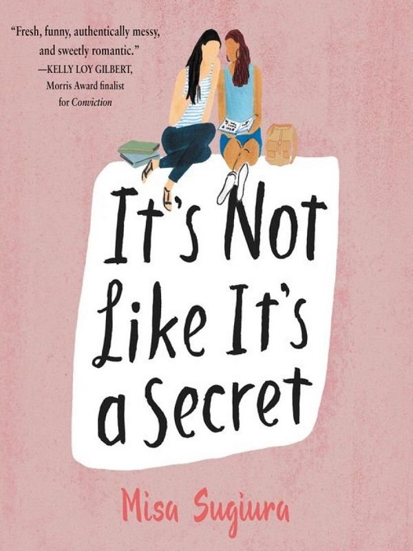 "The ""It's not like it's a secret"" cover is a blush pink, with two girls sharing a quiet laugh over the same book after school."