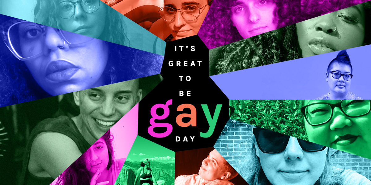 "A pinwheel collage with ""It's Great to be Gay Day"" written in multicolored letters against a black background in the middle. In the pinwheel are various lesbian, bisexual, and queer writers from Autostraddle. Each of their photos has been colorized to reflect a different color of a neon rainbow."