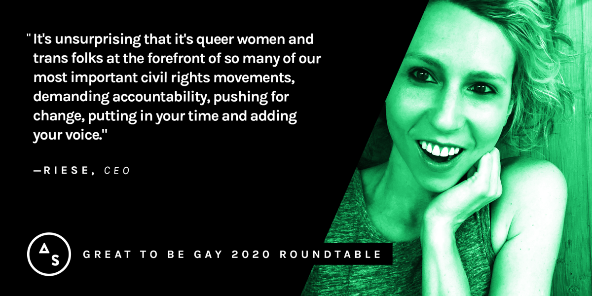 "A green portrait of Riese with the quote: ""It's unsurprising that it's queer women and trans folks at the forefront of so many of our most important civil rights movements, demanding accountability, pushing for change, putting in your time and adding your voice."""