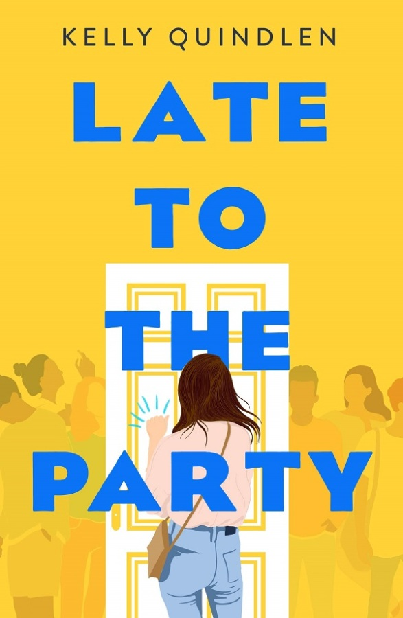 "The book cover for ""Late to the Party"" has the title words in block blue lettering against a yellow background, with a young girl in a pink sweater knocking on the door."