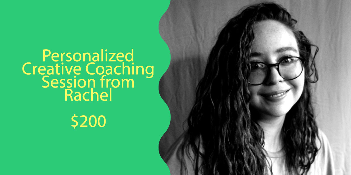 Personalized Creative Coaching Session with Rachel for $200