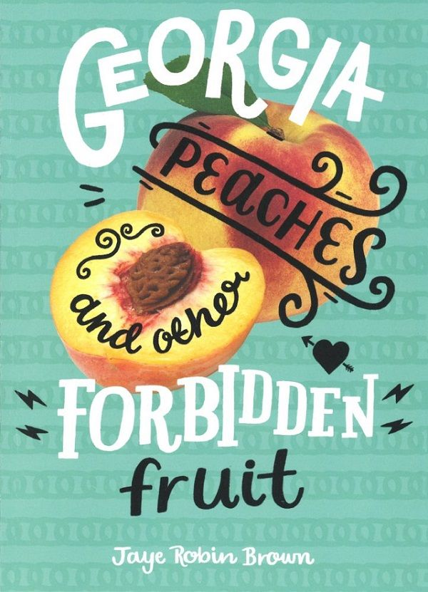 "The ""Georgia Peaches and other Forbidden Fruit"" cover has a photograph of a cut open peach against a turquoise background. Black squiggles and doodles are drawn over the photograph of the fruit."