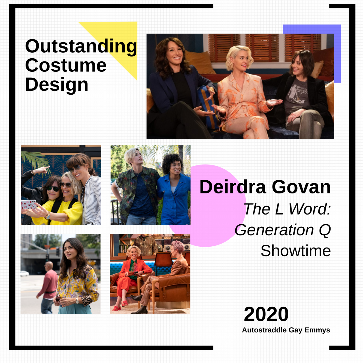 Graphic of Fashions from The L Word, graphic announcing winner of Outstanding Costume Design for a Show With LGBTQ+ Characters: Deidra Govan, The L Word: Generation Q