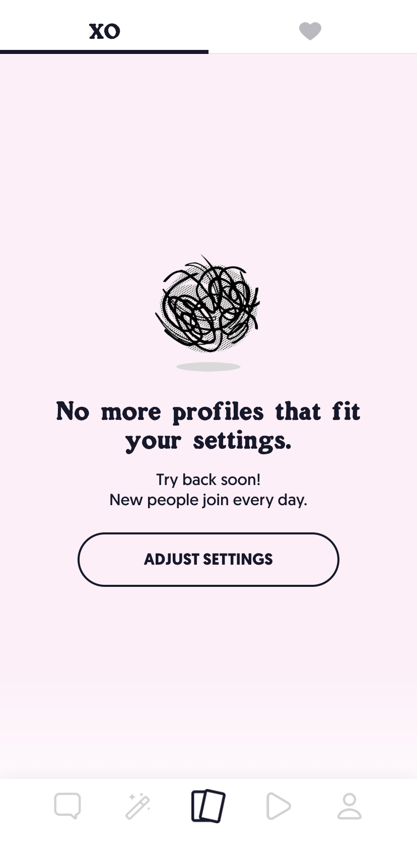 """A screenshot of a pink background and an illustration of a tumbleweed; below it, text reads """"No more profiles that fit in your settings. Try back soon! New people join every day."""""""