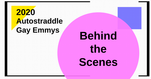 "Feature image reads ""2020 Autostraddle Gay Emmys: Behind the Scenes"""