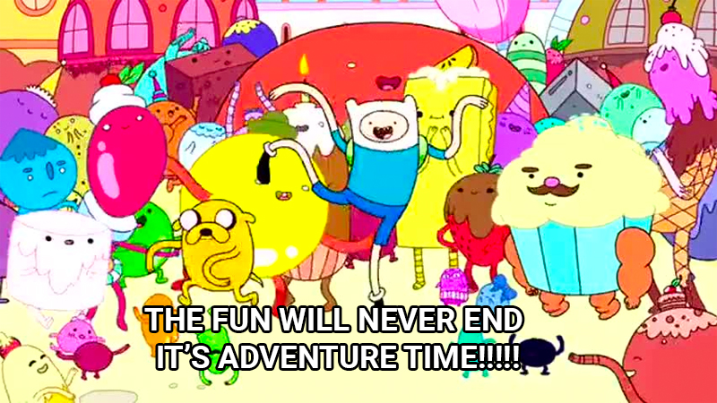 "4. Sagittarius - Finn from Adventure Time at a party ""The fun will never end It's Adventure Time!!!!!!"""