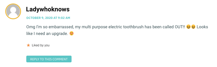 Omg I'm so embarrassed, my multi purpose electric toothbrush has been called OUT!! 😆😆 Looks like I need an upgrade. 😊