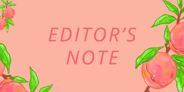Feature image for Editor's Note with peaches along the border.